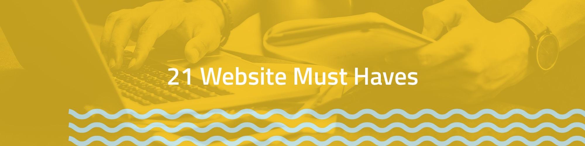 21 Website Must-Haves Imagewerks Marketing