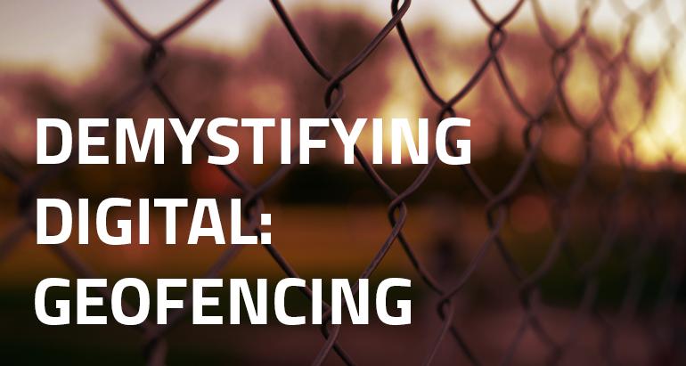 Demystifying Digital_Geofencing